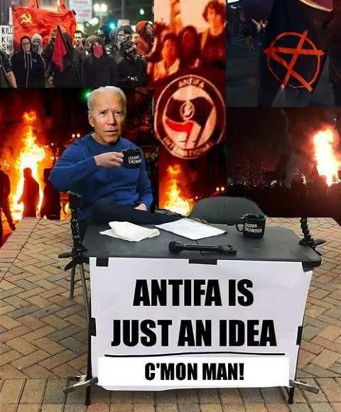 Biden - Antifa is Just an Idea.png