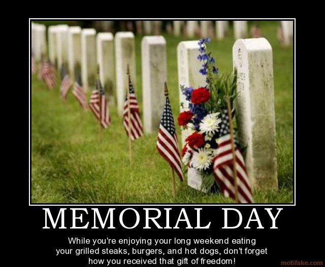memorial-day-happy-memorial-day-to-all-my-soldiers-sailors-a-demotivational-poster-1243179846[1].jpg
